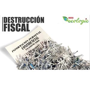 DESTRUCCIÓN FISCAL