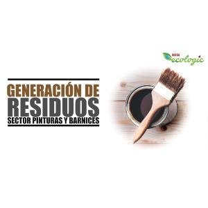 GENERACIÓN DE RESIDUOS | SECTOR PINTURAS Y BARNICES