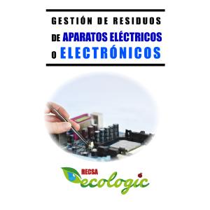 GESTIÓN DE RESIDUOS DE APARATOS ELÉCTRICOS O ELECTRÓNICOS